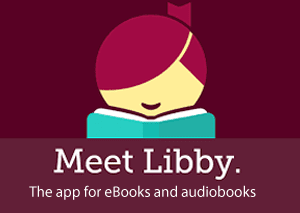 Meet Libby. The app for eBooks and audiobooks.
