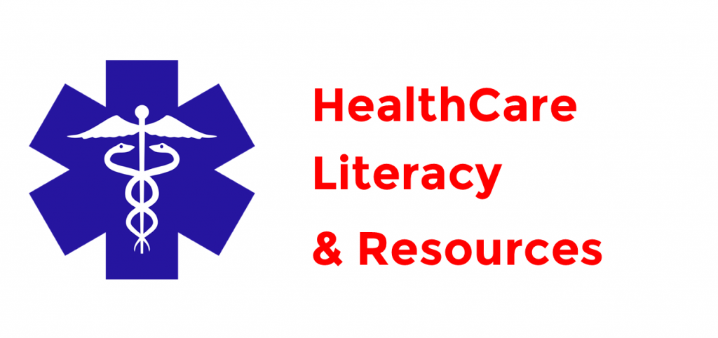 Healthcare literacy & resources